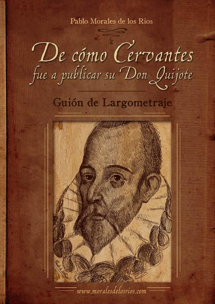 De cómo Cervantes fue a publicar su Don Quijote - Guión (Portada)