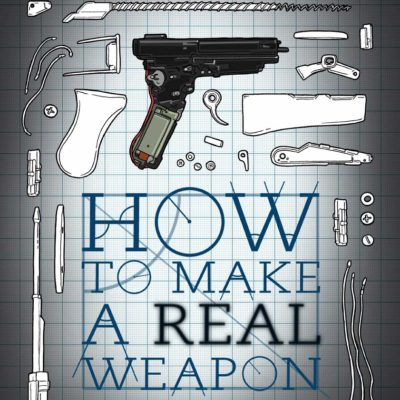 HOW TO MAKE A REAL WEAPON - Official Poster