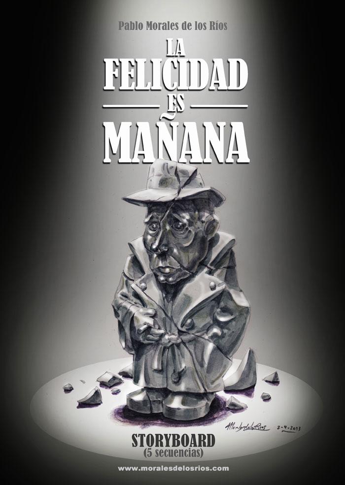 La Felicidad es Mañana - Storyboard (Portada)