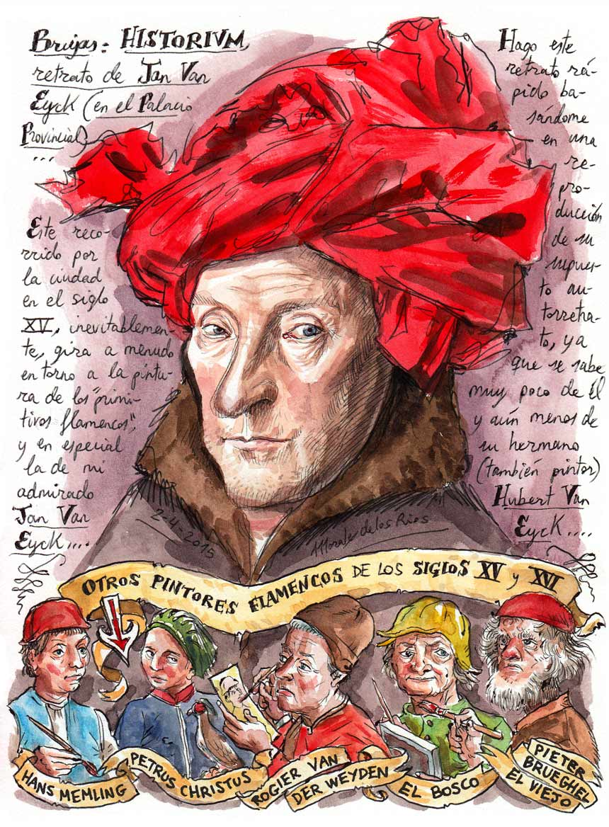 11. BRUJAS. Historivm, retrato de Jan Van Eyck (y otros pintores flamencos)